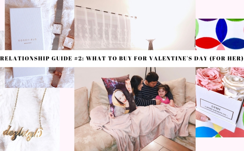 Relationship Guide #2: What to Buy for Valentine's Day (FORHER)
