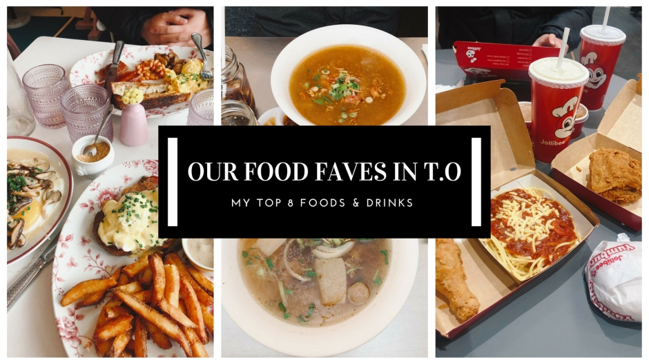 OUR FOOD FAVES IN T.O. (1)